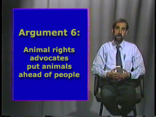 an argument against the animals right Product testing on animals is considered wrong by many and is against animal rights, products can be made without testing on animals  the argument against animal .